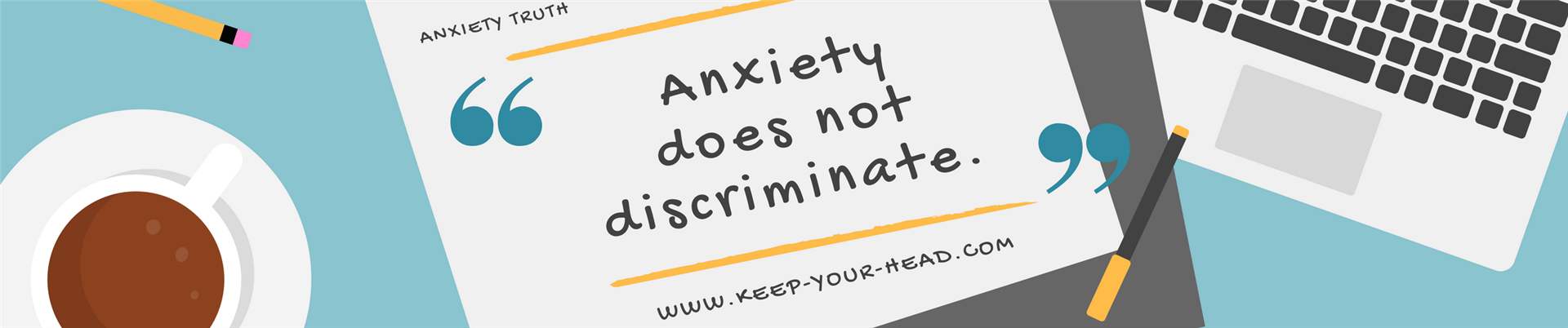 Anxiety does not discriminate Blog Post image banner