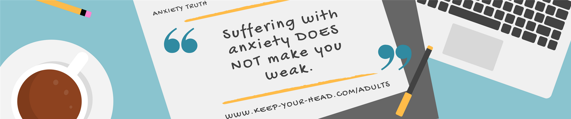 Anxiety does not make you weak Blog Post image